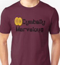 Cymbally Marvelous  T-Shirt