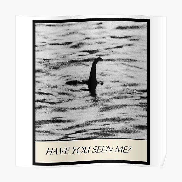 Nessie - Have You Seen Me? Poster