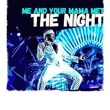 Childish Gambino - the night me and your mama met by ScoxtMerch