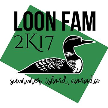 Loon Fam 2K17 by Elisamedina