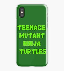 Teenage Mutant Ninja Turtles Words iPhone Case