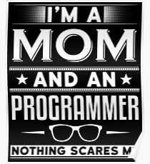 Programming Mom Shirt Poster