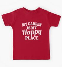 My Garden Is My Happy Place Kids Clothes