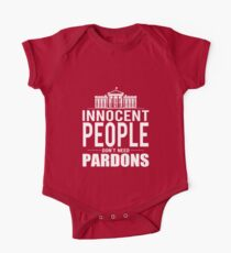 Innocent People Dont Need Pardons Kids Clothes