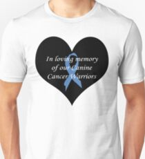 IN LOVING MEMORY OF OUR CANINE CANCER WARRIOR T-Shirt