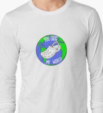 You Croc My World Long Sleeve T-Shirt