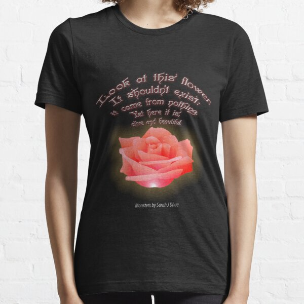 Look At This Flower Essential T-Shirt
