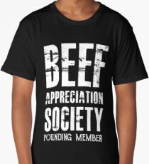 Beef Appreciation Society Member - Funny Meat  Long T-Shirt