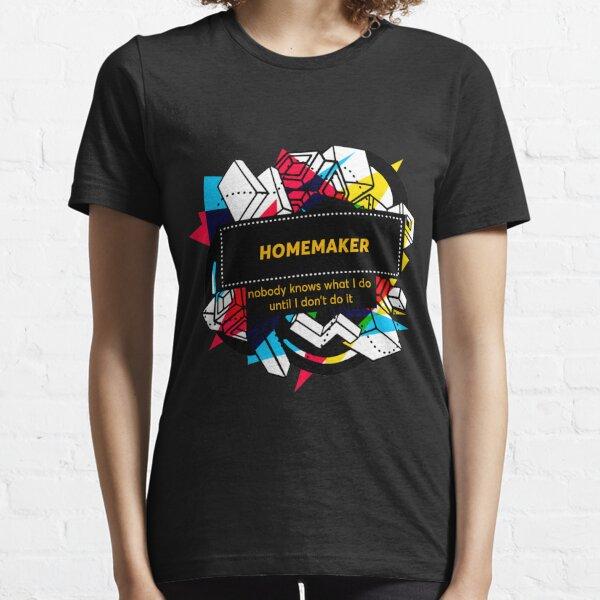 HOMEMAKER Essential T-Shirt