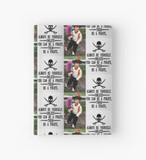 Be a Pirate Hardcover Journal