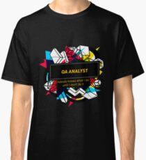 QA ANALYST Classic T-Shirt