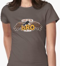 """""""Come at me BRO"""" Canada Goose Women's Fitted T-Shirt"""