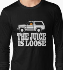 The Juice is Loose....Again! T-Shirt Funny Fake News Long Sleeve T-Shirt