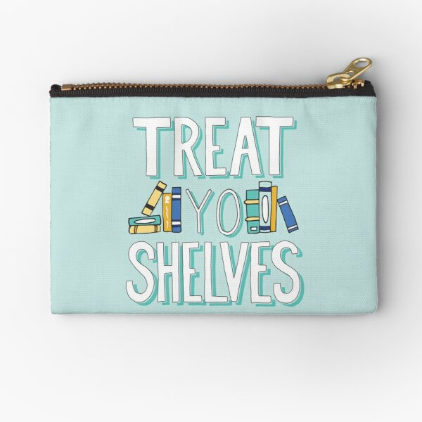 Treat Yo Shelves - Book Nerd Quote - Blue Yellow Zipper Pouch