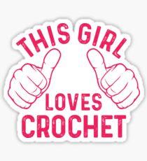 This Girl Loves Crochet Sticker