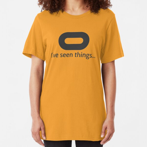 Oculus, I have seen things Slim Fit T-Shirt