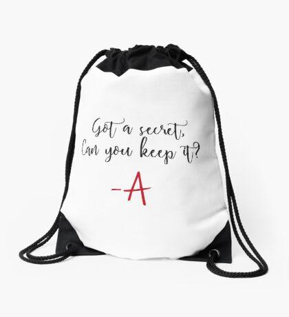 Got a secret, Can you keep it? Drawstring Bag