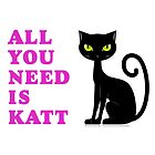 All you need is katt by MNKSKS