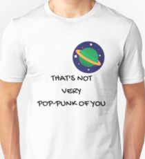 That's Not Very Pop-Punk of You T-Shirt