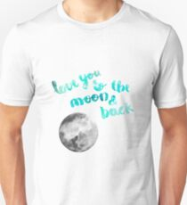 "SEA GREEN ""LOVE YOU TO THE MOON AND BACK"" QUOTE + MOON T-Shirt"