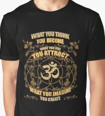 What You Think You Become Om Zen Yoga Graphic T-Shirt