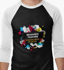 RESOURCE TEACHER Men's Baseball ¾ T-Shirt