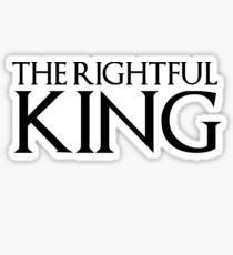 the rightful king Sticker