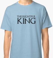 the rightful king Classic T-Shirt