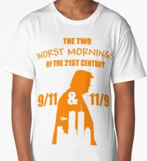 The two worst mornings of the 21st century Long T-Shirt