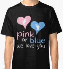Pink Or Blue We Love You Baby Shower Heart Gender Reveal Party Mens Womens T Shirt You Baby Shower Gender Reveal Party Mens Womens T Shirt Funny Cute Gift Classic T-Shirt