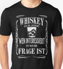 Whiskey is the answer Unisex T-Shirt