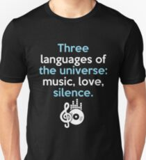 THREE LANGUAGES OF THE UNIVERSE T-Shirt