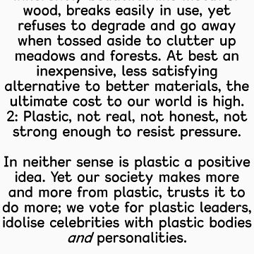 Plastic - What Does That Say About Us? by WanderingAuthor