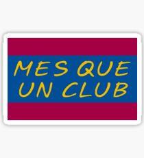 MES QUE UN CLUB FUTBOL CLUB BARCELONA Sticker
