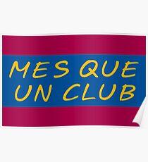 MES QUE UN CLUB FUTBOL CLUB BARCELONA Poster