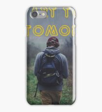 1# Start Today Not Tomorrow iPhone Case/Skin