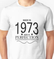 Made in 1973 Aged To Perfection T-Shirt