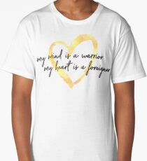 My Mind is a Warrior My Heart is a Foreigner Long T-Shirt