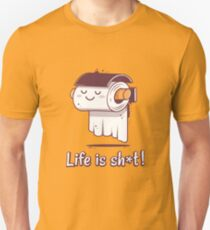 Life is tough T-Shirt
