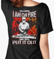 Welders Are On Fire And Put It Out Women's Relaxed Fit T-Shirt