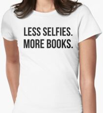Less Selfies More Books T-Shirt