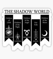 The shadow World - Shadowhunters Sticker