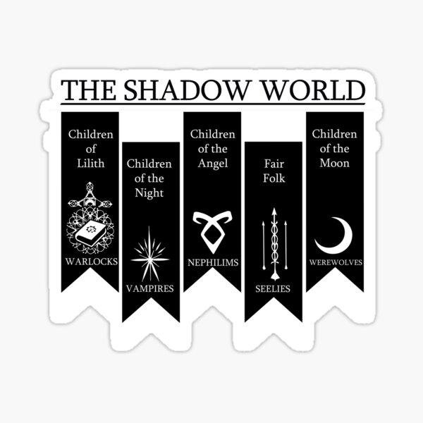 The shadow World - Shadowhunters Pegatina