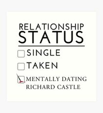 Mentally Dating Richard Castle Art Print