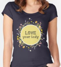 Love Your Body Women's Fitted Scoop T-Shirt