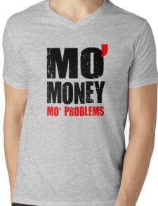 MO' MONEY MO' PROBLEMS Mens V-Neck T-Shirt