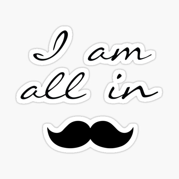 I Am All In - Doc Holiday Sticker