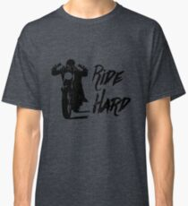 The Open Road is Calling. Ride Hard! Classic T-Shirt