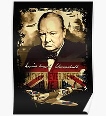 """Never, Never, Never, Give Up""  Winston Churchill. Poster"