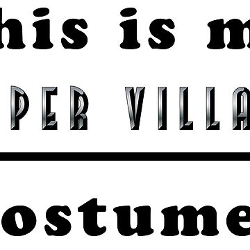 Super Villain Costume by keltickat